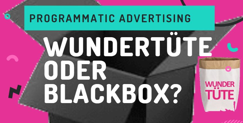 Programmatic-Advertising-Wundertuete-Blackbox